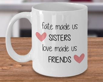 Sister mug, 11oz Coffee mug that makes a great gift from sister to sister