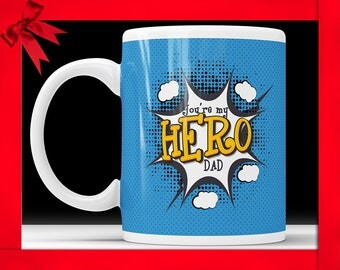 Superhero Dad Mug Super Hero Dad Mug Fathers Day Mug Fathers Day Super Hero Mug Dad Mug Superhero Mug Super Hero Mug Gift For Father Cup