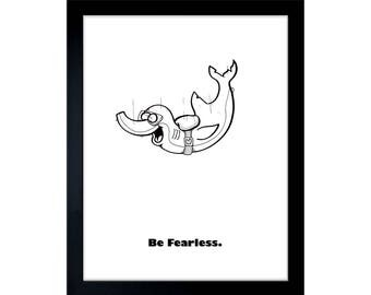 Be Fearless. - Signed Print by Mr. Gray