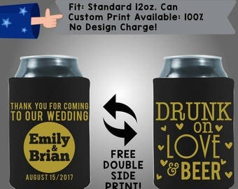 Drunk on Love and Beer Thank You For Coming To Our Wedding Names Date Collapsible Fabric Wedding Cooler Double Side Print (w327) Can cooler