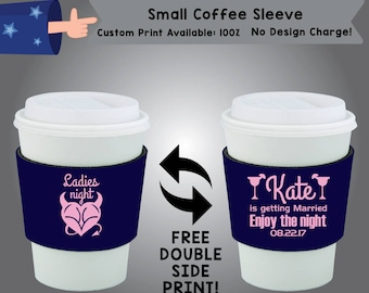 Ladies Night Small Coffee Sleeve Bachelorette Double Side Print (SCOF-Bachelorette02)
