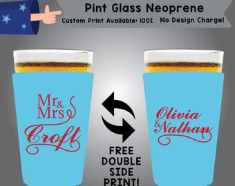 Mr & Mrs Last Name Name Name Pint Glass Neoprene Wedding Double Side Print (NEOPINT W10)