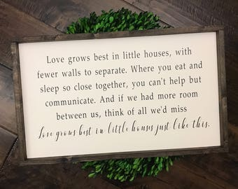 Love Grows Best in Little Houses Just Like This Sign | Wood Sign | Farmhouse Sign | Little Houses Sign | Farmhouse Decor | Farmhouse Style
