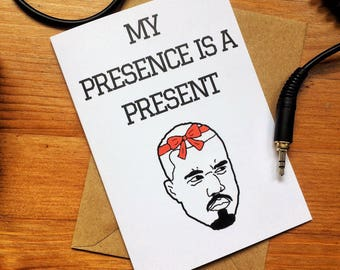 Kanye West card 'My presence is a present' | Birthday anniversary congratulations