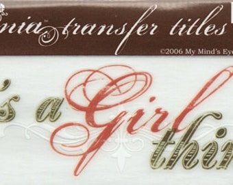 It's A Girl Thing Title Rub On Transfer Embellishments Cardmaking Crafts My Mind's Eye Bohemia