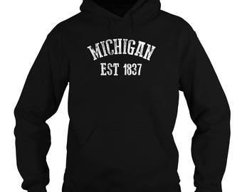 Michigan Hoodie - Michigan State Hoodie - Michigan Est 1837 Hoodie - 50/50 - 5 Colors - Small-5XL - Detroit MI - Michigan Gifts - MI