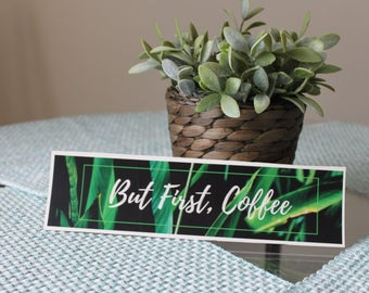 But First Coffee Banner, Download print, Banner print