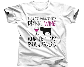 American Bulldog Dog Shirt for Humans - Funny Pet Apparel for Men - Funny English Bulldog Tshirt for Women - Wine Enthusiast Gift