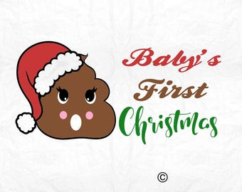 baby's first christmas poop  SVG Clipart Cut Files Silhouette Cameo Svg for Cricut and Vinyl File cutting Digital cuts file DXF Png Pdf Eps