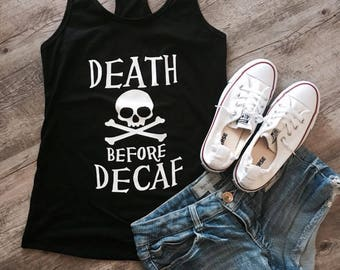 Death before Decaf Skull Tank Top
