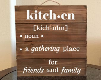 Kitchen Definition Sign Gathering Place for Friends and Family, Noun