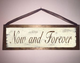 15x5 Now and Forever Distressed Home Decor Sign with Choice of Black Wire or Brown Ribbon for Easy Hanging
