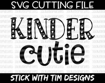 Kinder Cutie Svg, Kindergarten Svg, SVG and PNG, Back to School Svg Cut Files, Kinder Svg, Svg Files for Silhouette Svg Files for Cricut Svg