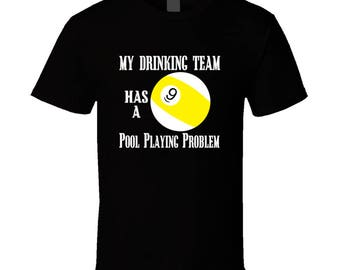 My Drinking Team  T Shirt