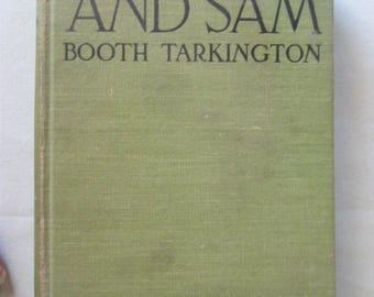 1916 Penrod and Sam Booth Tarkington Original Vintage