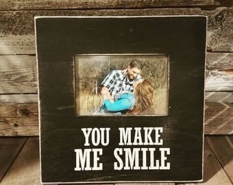You make me smile- picture frame.