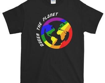 Queer the Planet Unisex Short-Sleeve T-Shirt, lgbt, gay, lgbtq, queer pride, gay pride, lgbtqipa