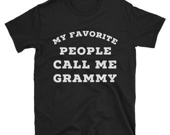 My Favorite People Call Me Grammy T-Shirt, grandma gift, grandma t shirt, gifts for grandma, best grammy, funny grandma shirt quotes