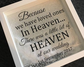 Wedding frame, remembering a loved one, memorial piece, bereavement gift