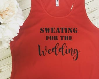 Sweating for the Wedding Gym Top, Fitness Top, Bride, Wedding
