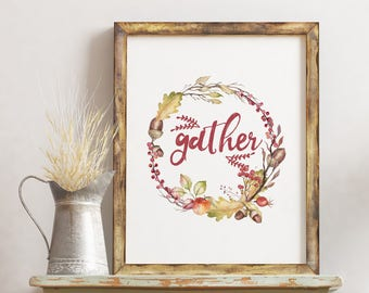 Thanksgiving Printable Decor / Gather Printable / Thanksgiving Print / Gather Wall Art / Gather Wall Decor / Fal Printable  / Autumn Wreath