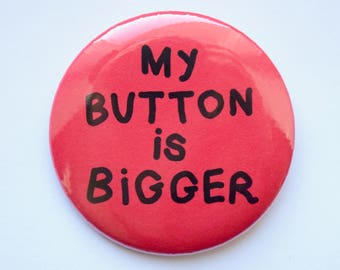 Bigly Buttons