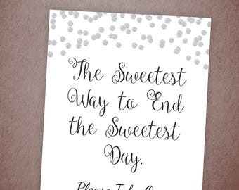 The Sweetest Way to End the Sweetest Day, Bridal Shower Favors Sign, Silver Gray Dots Confetti ,Baby Shower Sign, Thanks You Sign, A003
