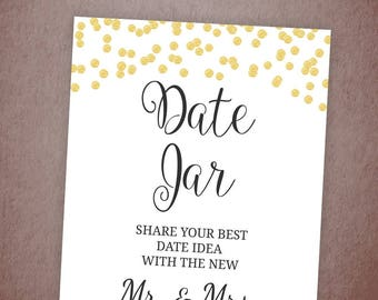 Date Jar Sign, Gold Bridal Shower Signs Printable, Date Night Sign, Share Date Night Ideas, Wedding Reception Signs, Future Mr & Mrs A001