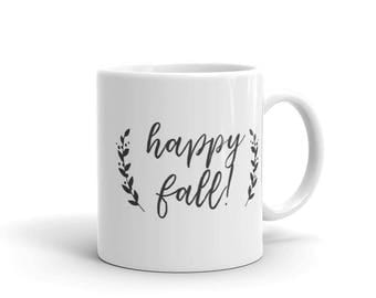 Happy Fall Mug, Autumn Mug, Hello Fall Mug, Fall Coffee Mug for Her