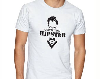 I'm a certified hipster - Personalized T-shirt