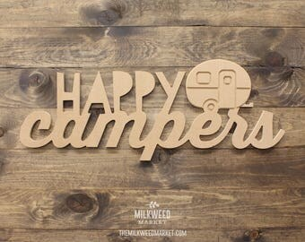 Happy Campers with Vintage Camper Cutout Sign