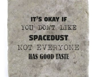 It's OK if you don't like Spacedust Marble Tile Coaster