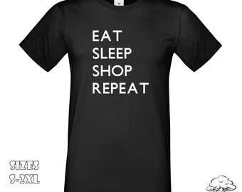 Eat Sleep Shop T-Shirt | Eat Sleep Shop Repeat, Shopping, Shopping Lovers