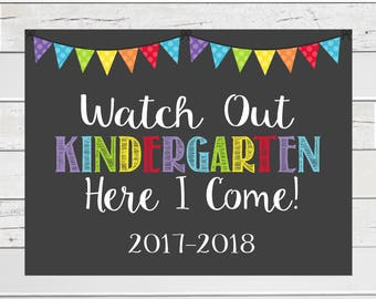 First Day of School Sign, 1st day Kindergarten,Kindergarten sign, Kindergarten Here I come Sign,Back to School Sign INSTANT DOWNLOAD