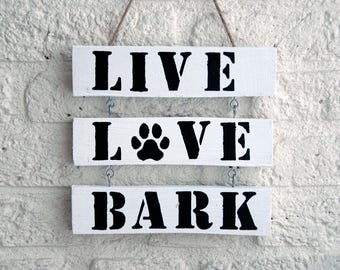 Wooden textboard big 'Live Love Bark' with paw print