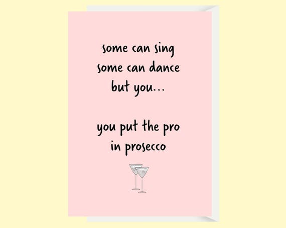Funny Prosecco Card Funny Friend Card Best Friend Birthday – Funny Friend Birthday Card