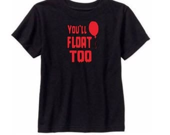 You'll Float Too It Pennywise Kids Children T Shirt Many Sizes Colors Custom Horror Halloween Merch Massacre