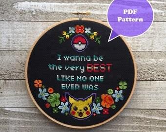 Pokemon Cross Stitch Pattern - I Wanna Be the Very Best, Like No One Ever Was - Pikachu Cross Stitch Pattern -  Pokemon GO