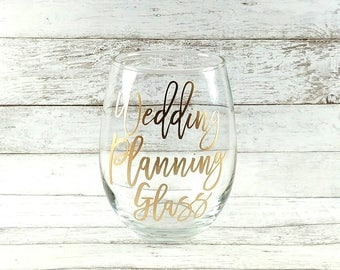 Wedding Planning Glass//Customized Stemless Wine Class//Personalized Wine Glass//Wedding Gift//Engagement Gift//Bride To Be//Gift For Bride