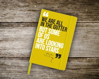 Lined Notebook with high quality printed quote by Oscar Wilde. It can be customised with your own quote/text.