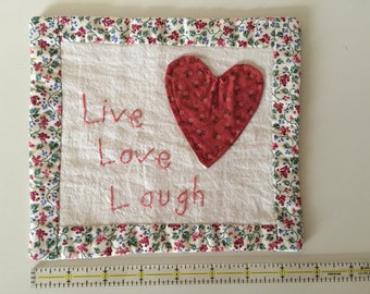 Decorative painting on fabric, live, love, laugh