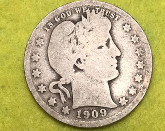 1909-P Barber Quarter Original  <> Coin you see is Coin you get / Free S&H on this order  <>#BCE-548