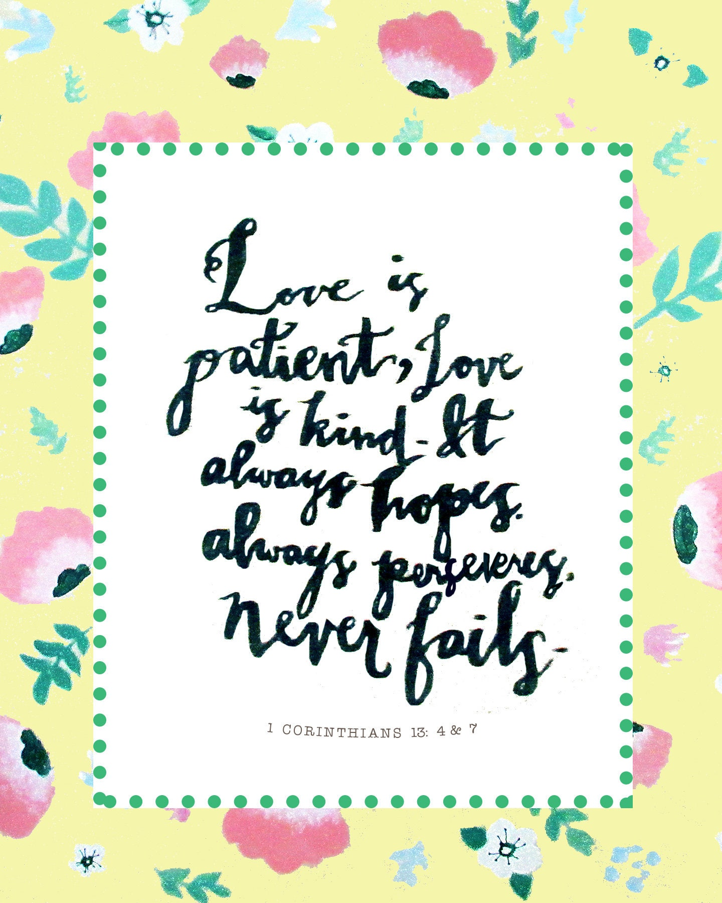 Love Is Kind Quote Love Is Patient Love Is Kind Bible Verse Instant Download