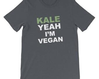 Funny Vegan T Shirt, Vegan Graphic Tee, Kale T Shirt, Kale Shirt, Vegan Shirt, Kale Yea Shirt