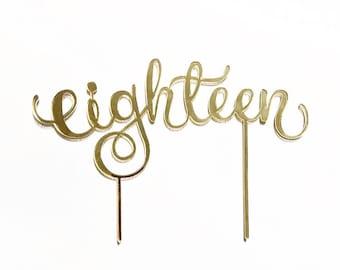 Eighteen 18 laser cut gold mirrored acrylic cake topper