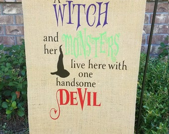A Witch and Her Monsters Live Here With One Handsome Devil, Yard Flag, Garden Flag, Yard Sign, Halloween, Fall