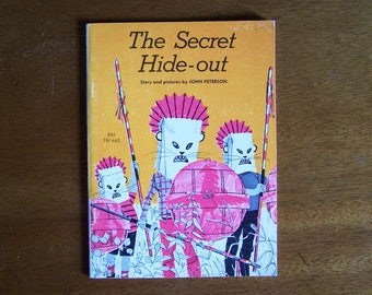 The Secret Hide-Out by John Peterson - Middle Reader Children's Book - 1971 Scholastic TW 643 - The Viking Club