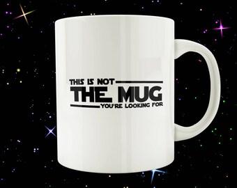 Star Wars Mugs, Star Wars Gift Ideas, Star Wars Funny Mug, Geek Gift For Him, Star Wars Geek Gift, Funny Star Wars Gift, Star Wars Quote