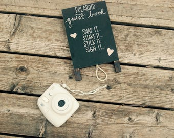 Polaroid Guest Book Sign - Wedding Sign - Easel - Chalkboard Sign - Polaroid Guest Book