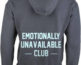 Emotionally Unavailable Club Hoodie Sweatshirt